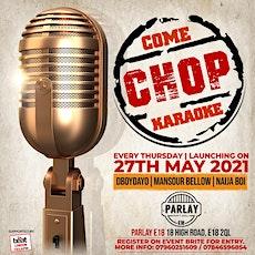 Come Chop Karaoke tickets