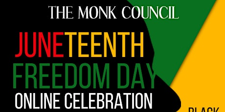 Juneteenth Freedom Day: An Online Celebration tickets