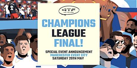 Champions League Final 2021: Manchester City v Chelsea Screening tickets