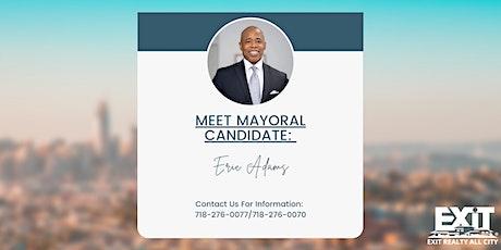 Meet  & Greet - Mayoral Candidate Eric Adam tickets