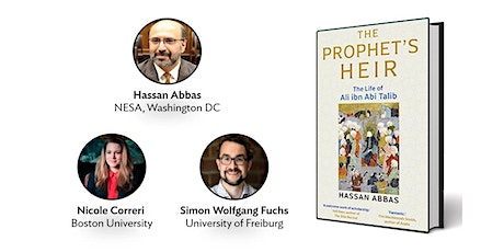 The Prophet's Heir:  the life of Ali ibn Abi Talib - Book Launch tickets