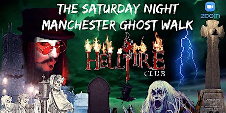 Flecky Bennett's The Saturday Night Manchester Ghost Walk ZOOM EDITION tickets