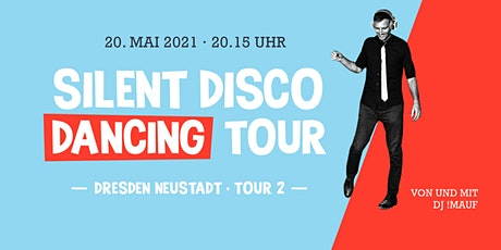 SILENT DISCO DANCING TOUR // Tour #2 Tickets