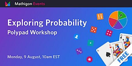 Exploring Probability on Polypad tickets