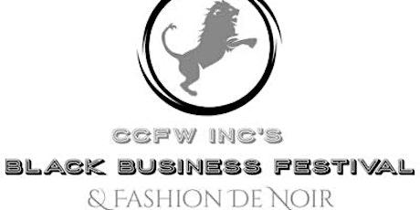 CCFW INC 's  2nd Chicago's Black Busines Festival & Fashion de Noir Tickets tickets