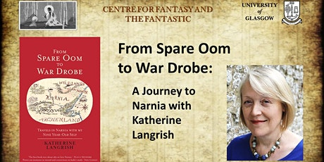From Spare Oom  to War Drobe: A Journey to Narnia with  Katherine Langrish tickets