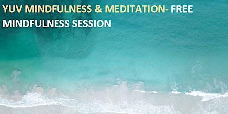 Free Yuv Mindfulness & Mindfulness Meditation tickets