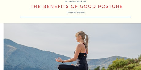 The benefits of Good Posture by Dr. Cary Yurkiw, DC Tickets