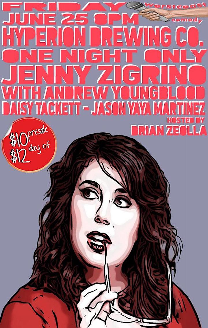 Worst Coast Comedy Presents Jenny Zigrino (Comedy Central, Conan) image