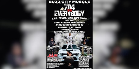 Buzz City Muscle Presents: 704 vs Everybody Car, Bike, and Truck Show tickets