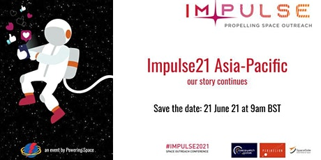 Impulse Asia-Pacific - Propelling Space Outreach in your region! tickets