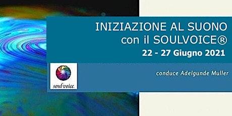 Workshop di Iniziazione al Suono con il Soul Voice® biglietti