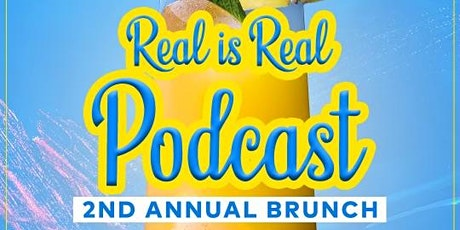Real is Real Podcast Brunch tickets