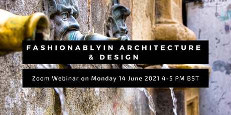 Fashionablyin Architecture & Design tickets