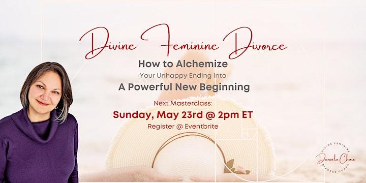 Divine Feminine Divorce: How to Alchemize a Powerful New Beginning image