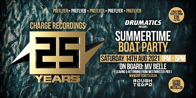 25 years of Charge Recordings  Summertime boat party Poster