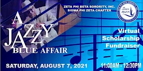 A Jazzy Blue Affair - Virtual Scholarship Fundraiser tickets