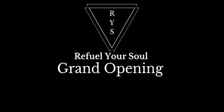 Refuel Your Soul Grand Opening Tasting and Party tickets