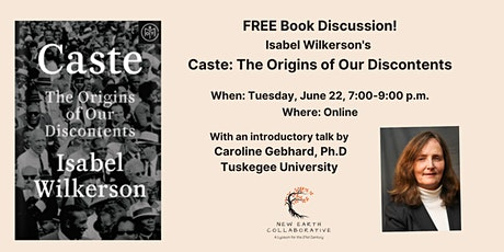 Caste: The Origins of Our Discontents FREE Talk & Book Discussion tickets