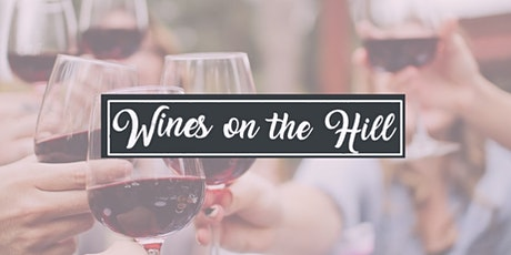 Wines on The Hill : by Hilltown Township Volunteer Fire Company - 2021 tickets