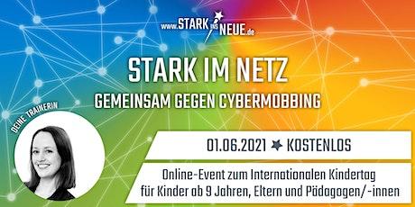 Stark im Netz – Gemeinsam gegen Cybermobbing (kostenlos) für Kids Tickets