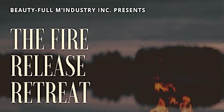 Fire Release Retreat 2021 tickets