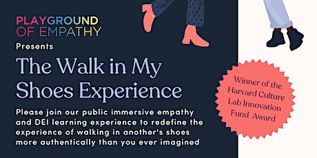 Playground of Empathy - A Walk in My Shoes Experience tickets