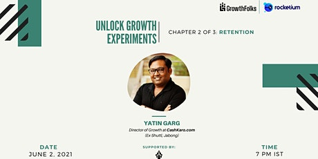 Unlock Growth Experiments | Retention Special | Growth Folks tickets
