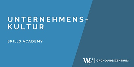 Skills Academy Webinar: Unternehmenskultur tickets