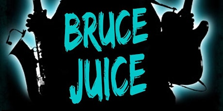 Bruce Juice (UK's No1 Springsteen Tribute Band), live in TW12 2JA tickets