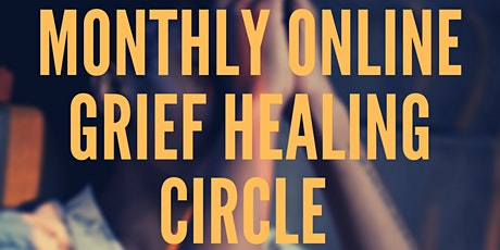 Monthly Online Grief Healing Group tickets