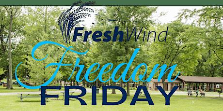 Fresh Wind Freedom Friday tickets