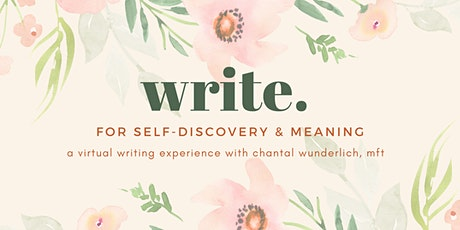 Write for Self-Discovery and Meaning: a Virtual Writing Experience tickets