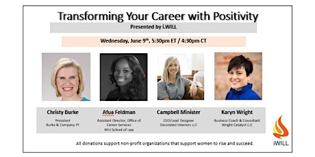 i.WILL Presents:  Transforming Your Career with Positivity tickets