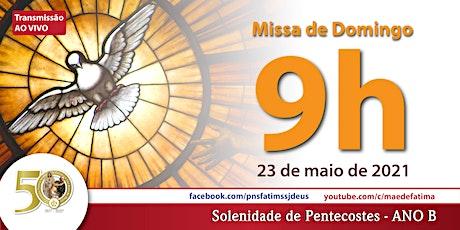 23/05 Pentecostes 9h ingressos