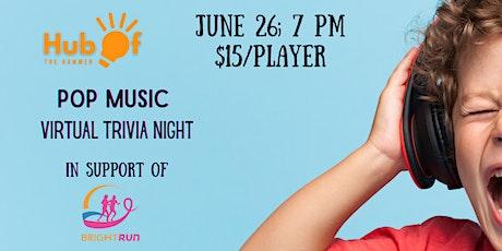 Pop Music Virtual Trivia Night - in Support of Bright Run Hamilton tickets