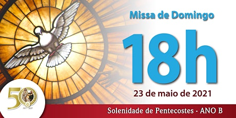 23/05 Pentecostes 18h ingressos