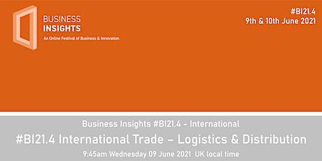 #BI21.4 International Trade – Logistics & Distribution tickets