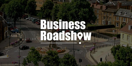 BUSINESS GROWTH ROADSHOW - BANBURY Tickets
