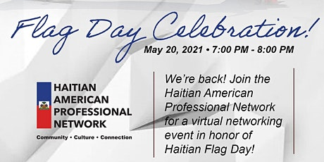 Haitian-American Professional Network: Flag Day Celebration tickets