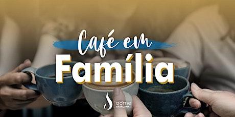 Café em família ingressos