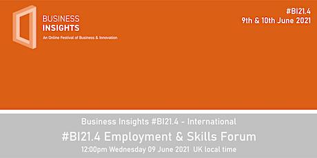 #BI21.4 Employment & Skills Forum tickets