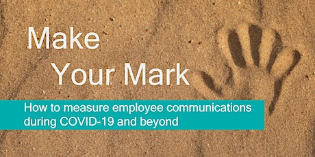 Make Your Mark: How to Measure Employee Communications tickets