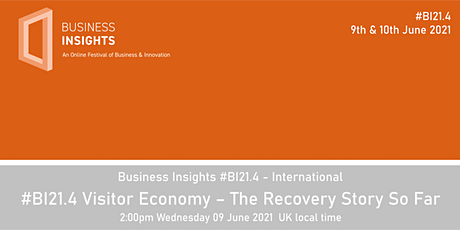 #BI21.4 Visitor Economy – The Recovery Story So Far tickets