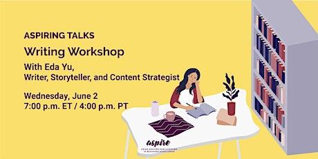 ASPIRING TALKS: Writing Workshop with Eda Yu tickets