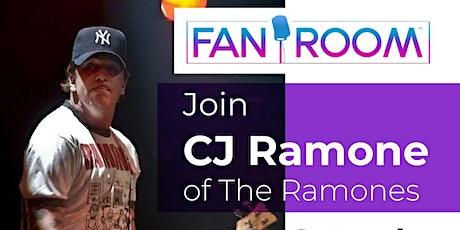 CJ Ramone hosts FanRoom Live Saturday June 12th! tickets