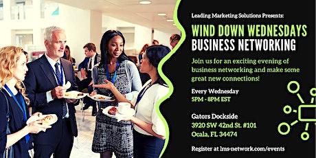 Wind Down Wednesdays Business Networking tickets