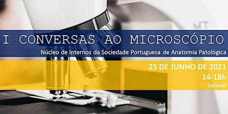 1ª SESSÃO DE CONVERSAS AO MICROSCÓPIO ingressos