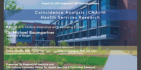Aug 3-5, 2021 Intensive:  Coincidence Analysis in Health Services Research tickets