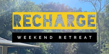 RECHARGE WEEKEND RETREAT tickets